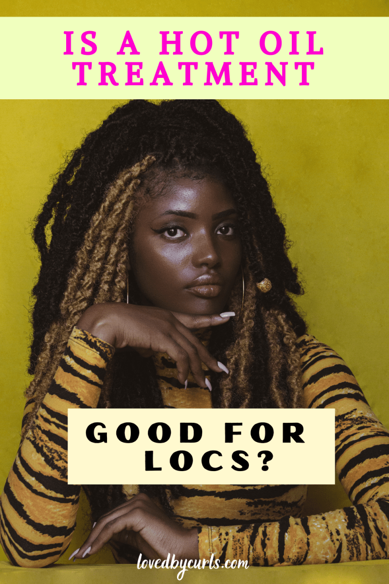 hot oil locs