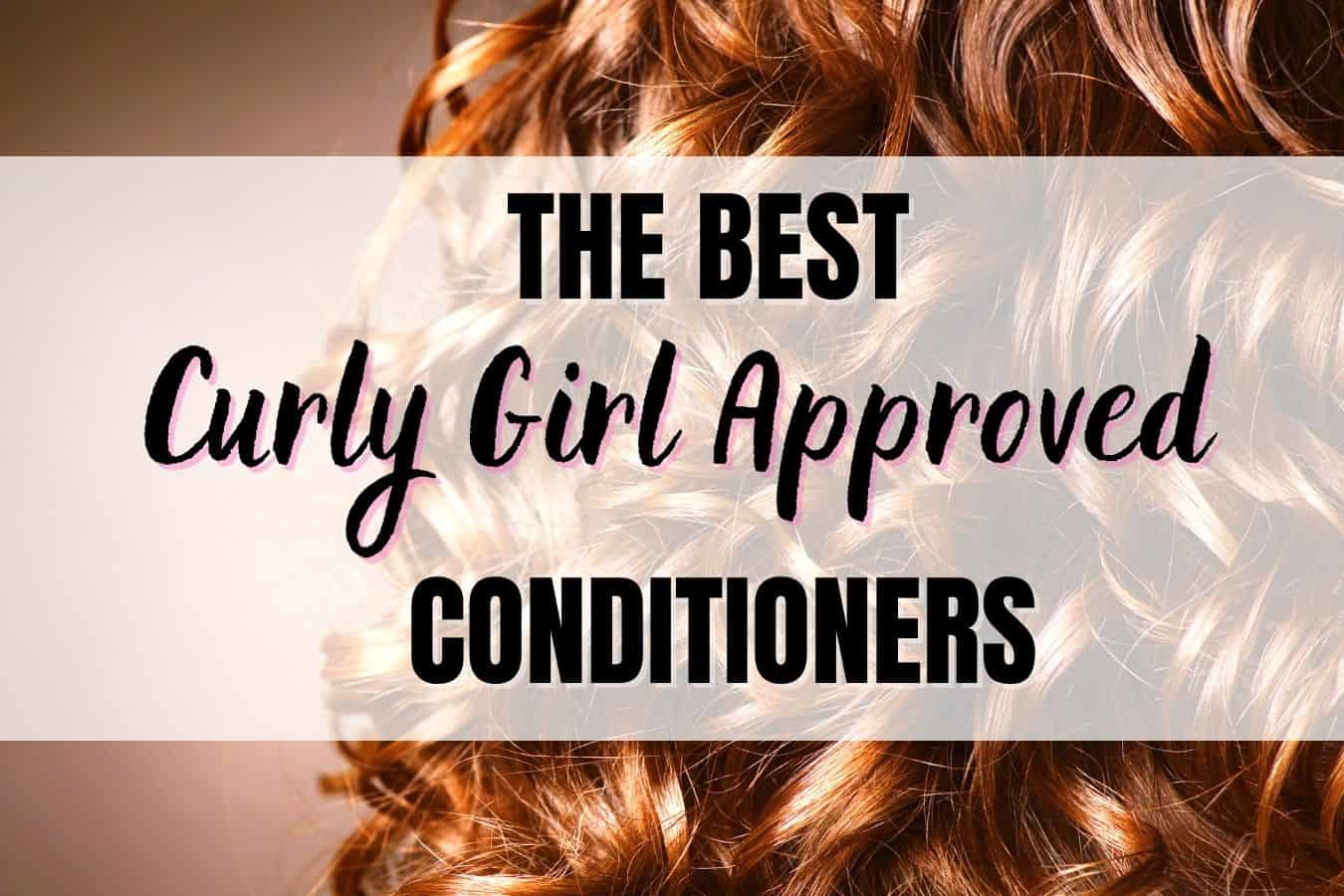 Curly Girl Approved Conditioners